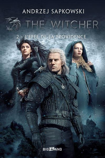 The witcher sorceleur t2 l epee de la providence